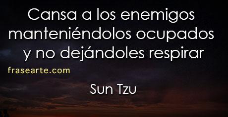 Cansa a los enemigos - Sun Tzu – El Arte de la Guerra
