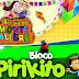 Confirmado o bloco Pirikito no São João 2018, em Mairi