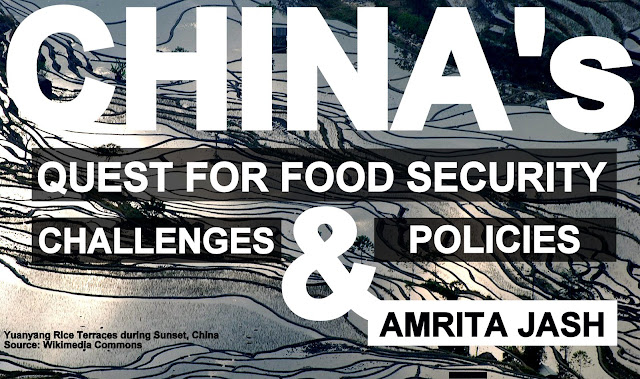 THE PAPER | China's Quest for Food Security: Challenges & Policies by Amrita Jash