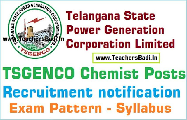 TSGENCO Chemist posts,Exam Pattern,Syllabus