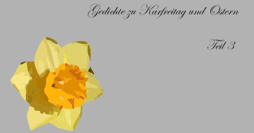 Gedichte Und Zitate Fur Alle Gedichte Karfreitag Karwoche Und