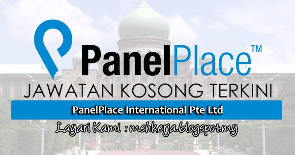 Jawatan Kosong Terkini 2017 di PanelPlace International Pte Ltd