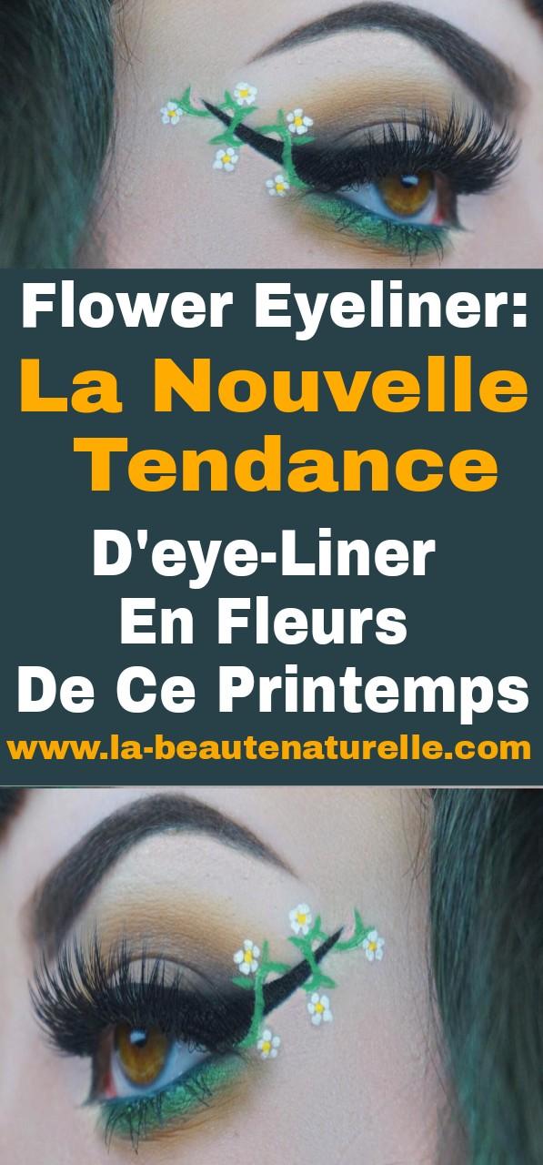 Flower eyeliner: La nouvelle tendance d'eye-liner en fleurs de ce printemps