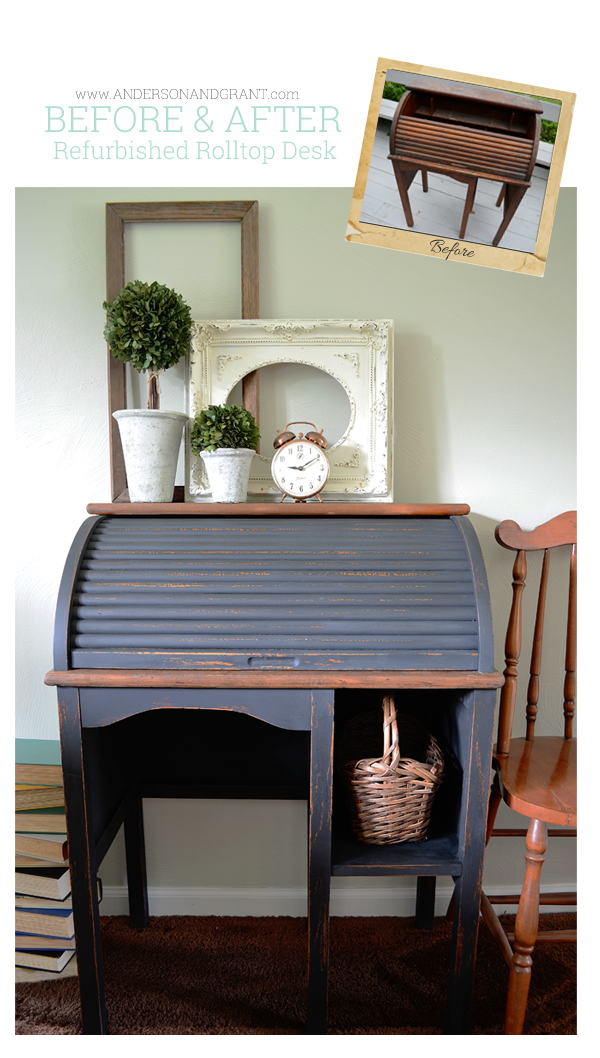 Before and After....Refurbished Yard Sale Roll Top Desk | Anderson and Grant