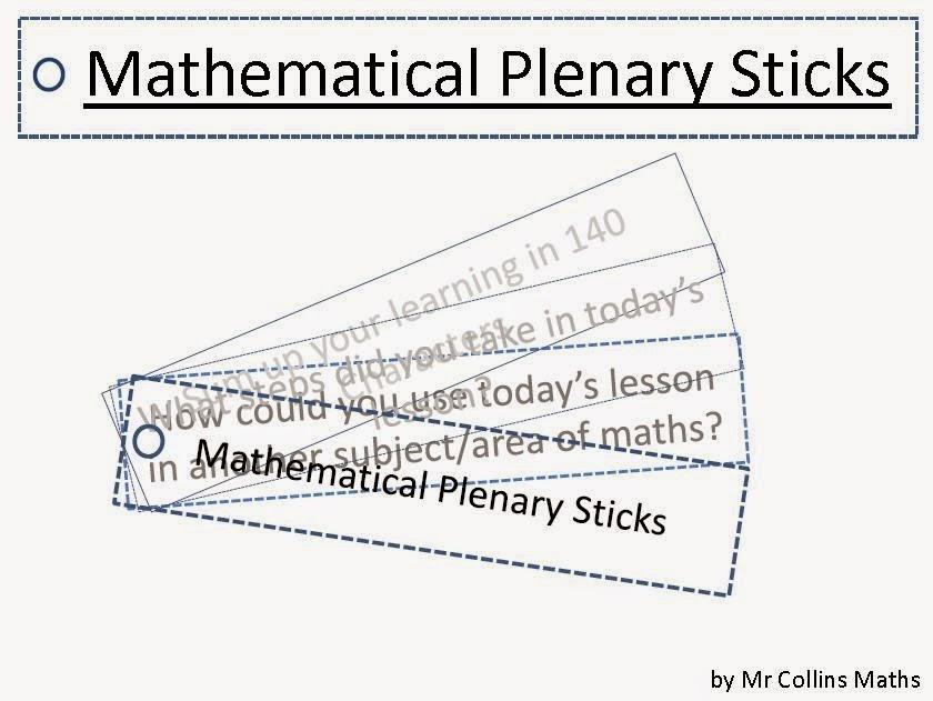 Mr Collins Mathematics Blog: Mathematical Plenary Sticks
