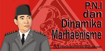 PNI dan Dinamika Marhaenisme / catatatan Adi / catatanadiwriter.blogspot.com
