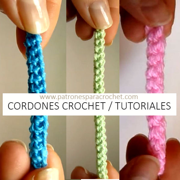 como se tejen cordones con ganchillo tutoriales en video en español