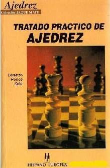 Tratado práctico de ajedrez de Lorenzo Ponce Sala