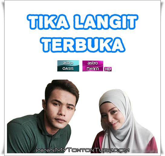Drama Tika Langit Terbuka (2016) Astro - Full Episode