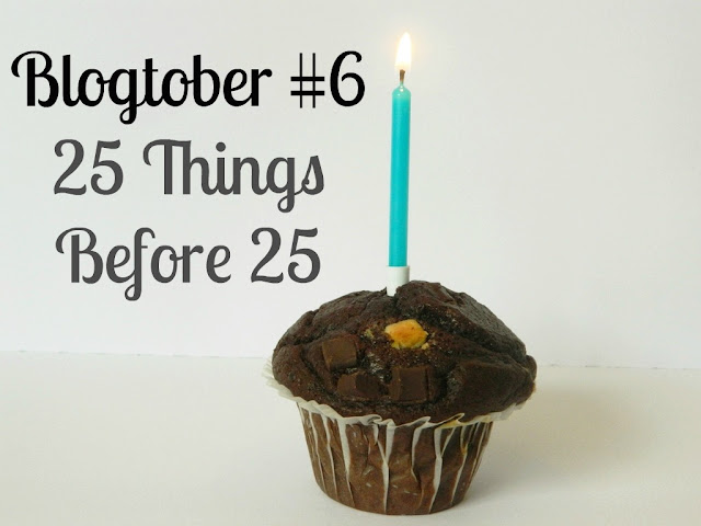 25 Things Before 25