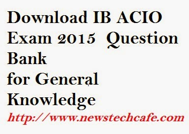 Question Bank for IB ACIO / SBI Associate Clerk Exam 2015