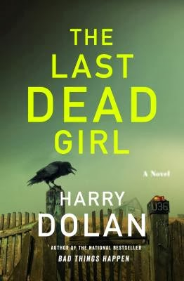 The Last Dead Girl by Harry Dolan
