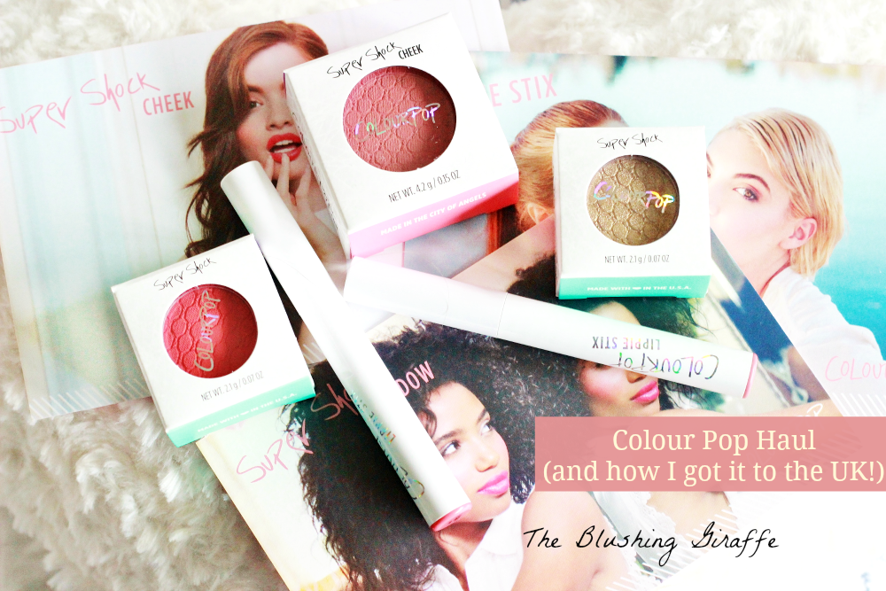 Colour Pop Haul to the UK The Blushing Giraffe beauty blog