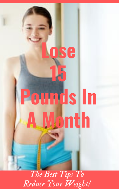 The Best Tips To Reduce Your Weight