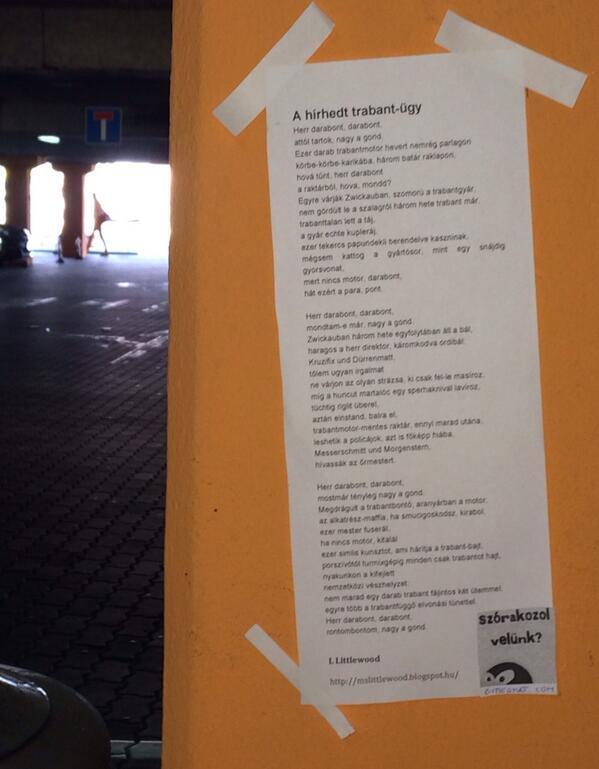 A Posztolj verset az utcára! keretében, 2014. április 11-én, a magyar költészet napján posztolta HAri A hírhedt trabant-ügy című verset.