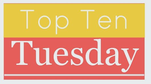 Top Ten Tuesday: Top Ten Classics I Read in School