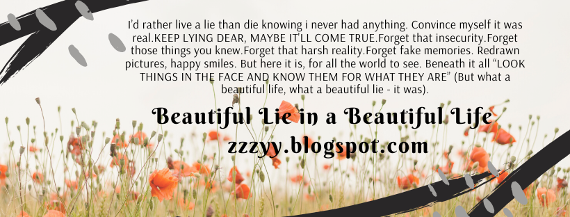 Beautiful Lie in a Beautiful Life