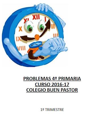 http://www.colegiobuenpastor.com/imagenes/files/material primaria/4 primaria/Matemáticas/Cuadernillo Problemas 4_EP 1-TRIMESTRE Curso 2016-17.pdf