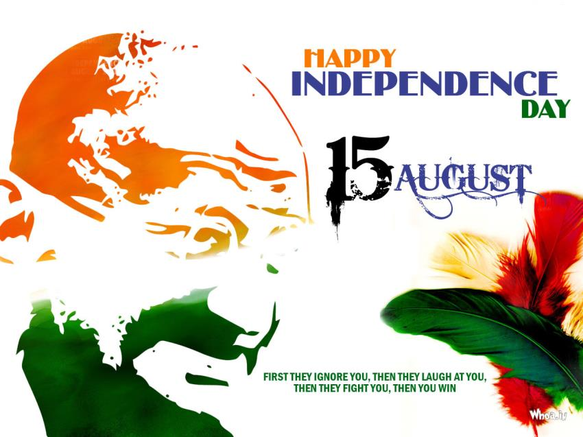 Happy Independence Day And Quotes Of Mahatma Gandhi . Best 15 August HD  Cards Wallpapers Images