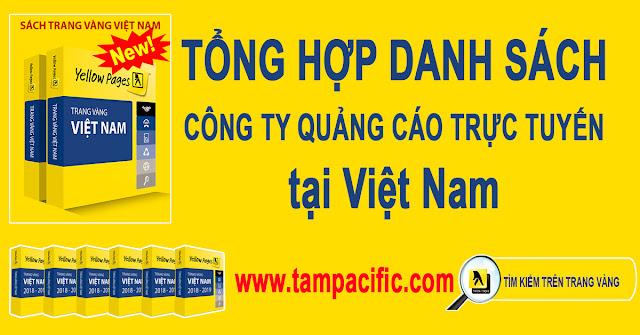 Trang Vàng tổng hợp danh sách các công ty quảng cáo trực tuyến Việt Nam