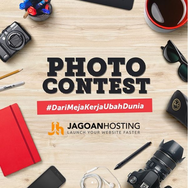 Lomba Photo Contest #DariMejaKerjaUbahDunia Untuk Pengguna Instagram | Jagoan Hosting | Deadline 31 Desember 2017