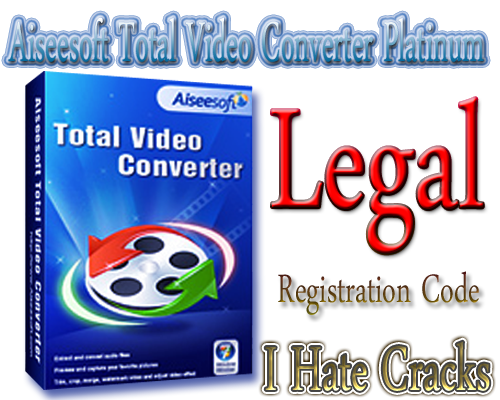 Get Aiseesoft Total Video Converter Full Version With Registration Code