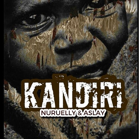 Nuruelly Ft. Aslay – Kandiri |Download Mp3