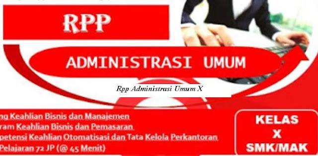 Download Rpp Mata Pelajaran Administrasi Umum Kelas X Smk Kurikulum 2013 Revisi 2017
