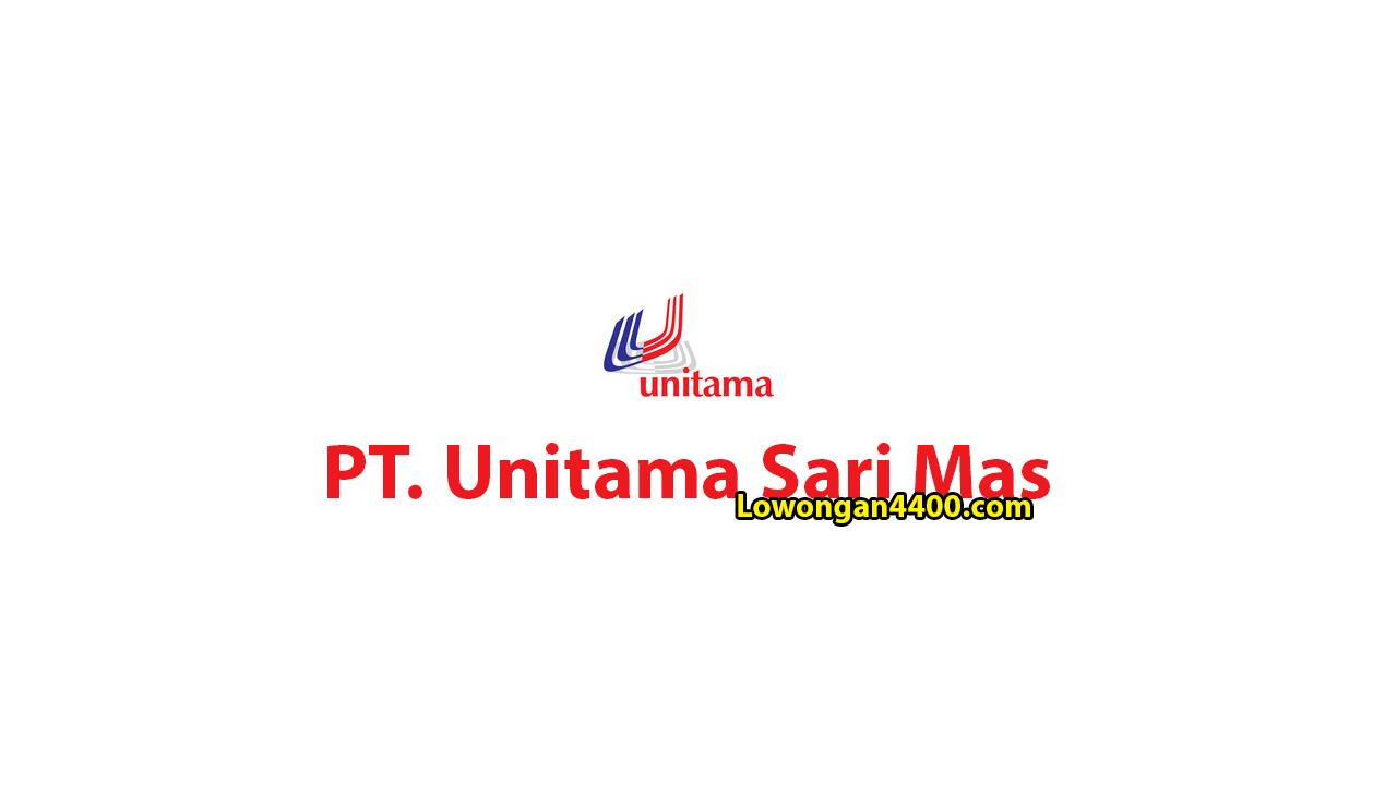 Lowongan Kerja PT. Unitama Sari Mas Jakarta Utara