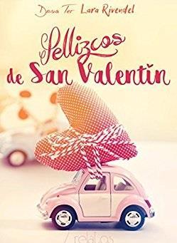 Pellizcos de San Valentín- Dona Ter & Lara Rivendel
