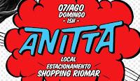 Anitta no RioMar Fortaleza www.anittanoriomar.com.br