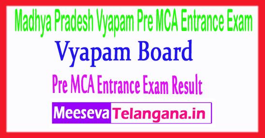 Madhya Pradesh Vyapam Pre MCA Entrance Exam Result 2017