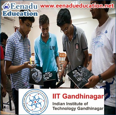 Indian Institute of Technology Gandhinagar (IITGN): Various Posts