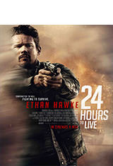 24 Hours to Live (2017) BRRip 1080p Latino AC3 2.0 / ingles AC3 5.1