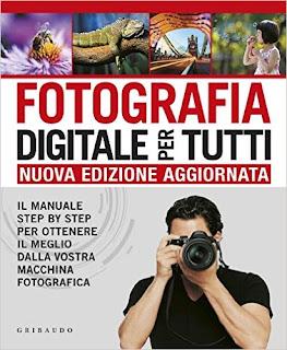 Fotografia Digitale Per Tutti PDF