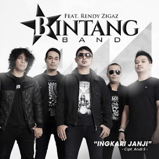 Lagu Bintang Band - Ingkari Janji x Rendy Zigaz