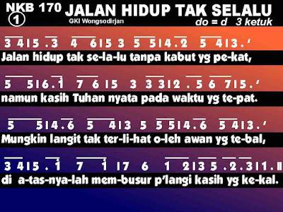 Lirik Lagu Jalan Hidup Tak Selalu - NKB 170 - PKJ 164