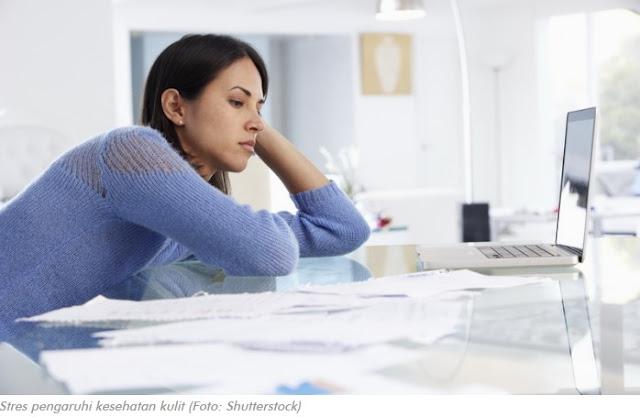 Pengaruh Stres terhadap Kesehatan Kulit