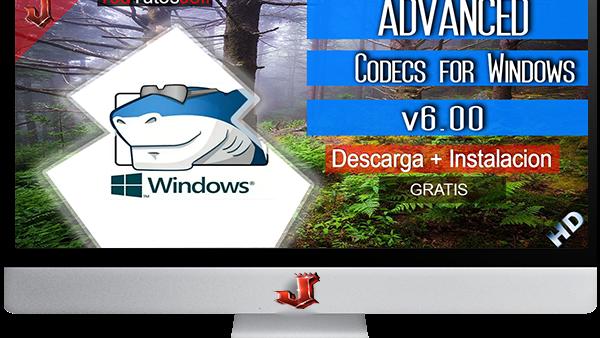 ADVANCED Codecs for Windows 7/8/10 v6.00 FULL ESPAÑOL | 2016