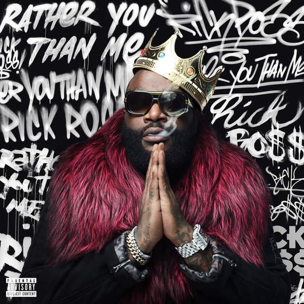 Rick-Ross-rather-you-than-me-album