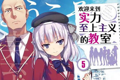 Ringkasan Light Novel Youkoso Jitsuryoku Shijou Shugi no Kyoushitsu e Volume 5 Epilog