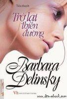 Trở Lại Thiên Đường - Barbara Delinsky
