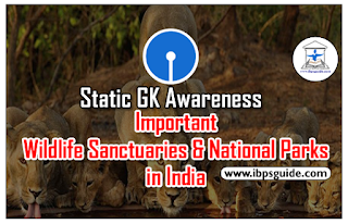 Static GK Awareness (Day-2) – Important Wildlife Sanctuaries and National Parks in India