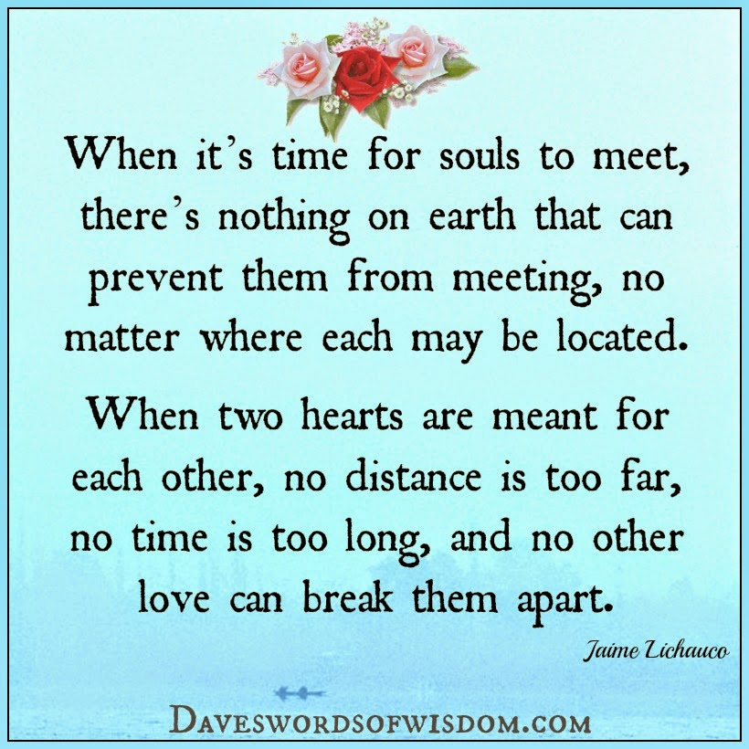 Love Each Other When Two Souls: Daveswordsofwisdom.com: When Souls Meet