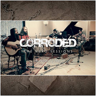 "Corroded - ""A Note To Me"" (video) from the EP ""The Nevo Sessions"""