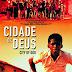 Filmes: Cidade de Deus