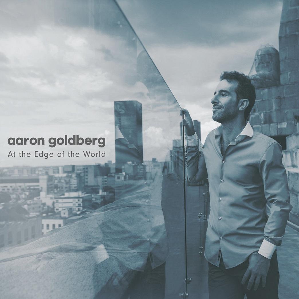 Republic of Jazz: Aaron Goldberg - At the Edge of the World
