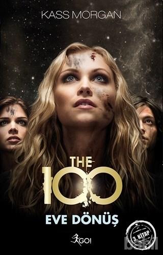 The 100 - Eve Dönüş, Kass Morgan, Bilim-Kurgu, Selen Ak, GO!, Kitap Yorumları,