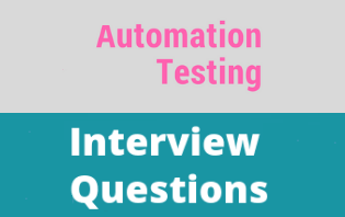 Automation Testing Interview Questions For Freshers