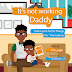 Daddy It's Not Working: Kids Learn To Do Things For Themselves (Daddy and Me Children's Book )